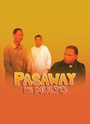 Pasaway Na Multo 20050101