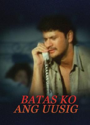 Batas Ko Ang Uusig 19980101