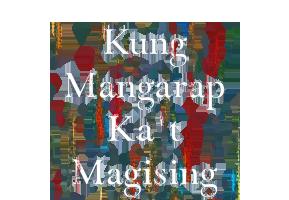 Kung Mangarap Ka't Magising (Restored)