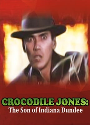 Crocodile Jones: The Son of Indiana Dundee 19900410