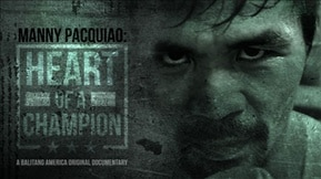 Manny Pacquiao: Heart of a Champion 20190805