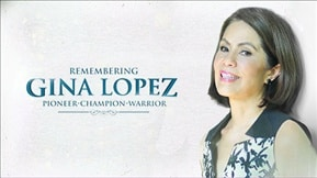 Remembering Gina Lopez 20190819