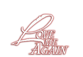 Love Me Again (Restored)