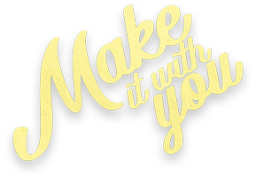 make-it-with-you