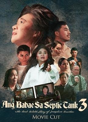 Ang Babae sa Septic Tank 3 (Movie Cut)