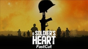 A Soldier's Heart Fast Cut 20200919