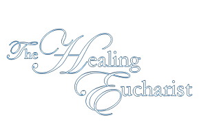 the-healing-eucharist