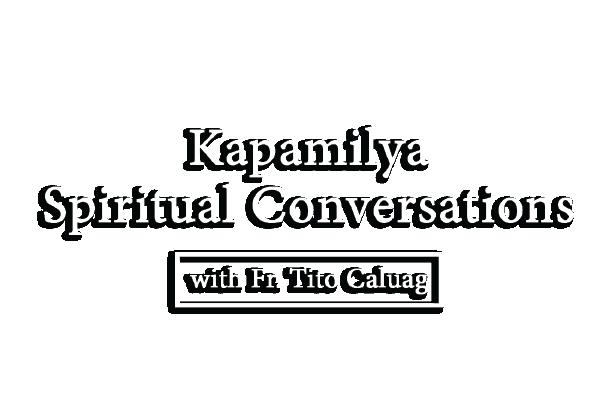 Kapamilya Spiritual Conversations