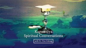Kapamilya Spiritual Conversations 20200412