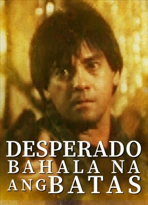 Desperado, Bahala Na ang Itaas 19990908