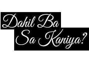 Dahil Ba Sa Kanya?