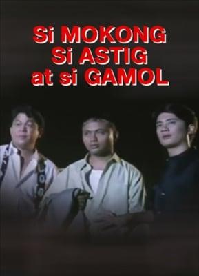Si Mokong, si Astig, at si Gamol 19970305