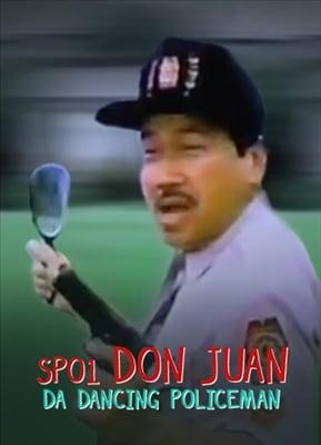 SPO1 Don Juan: Da Dancing Policeman 19961030