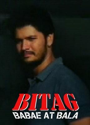 Bitag, Bala At Babae 19960828