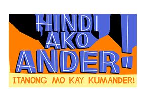 Hindi Ako Ander, Itanong Mo Kay Kumander