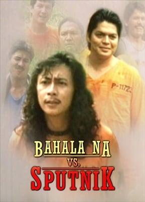 Bahala Na vs Sputnik 19951025