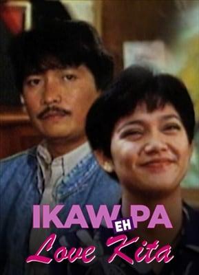 Ikaw Pa...Eh Love Kita 19950802