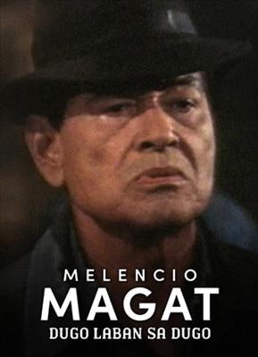 Melencio Magat: Dugo Laban sa Dugo 19950719