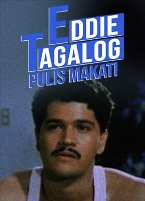 Eddie Tagalog: Pulis Makati 19920319