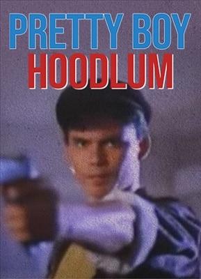 Pretty Boy Hoodlum 19910821