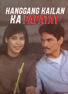 Hanggang Kailan Ka Papatay 19910617