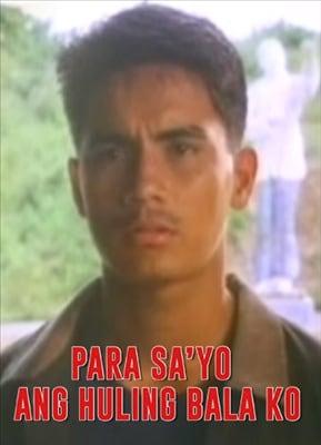 Para Sa Iyo Ang Huling Bala Ko 19910111
