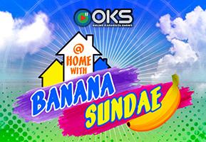 At Home With Banana Sundae