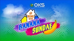 At Home With Banana Sundae 20200629
