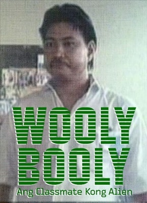 Wooly Booly 1: Ang Classmate Kong Alien 19891019