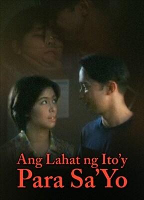 Ang Lahat Ng Ito'y Para Sa Iyo 19980617
