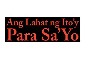 Ang Lahat Ng Ito'y Para Sa Iyo