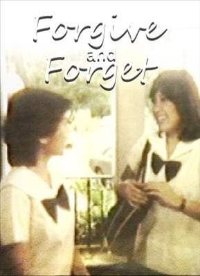 Forgive And Forget 19820609