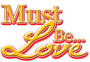 Must Be Love with Bahasa Subtitles