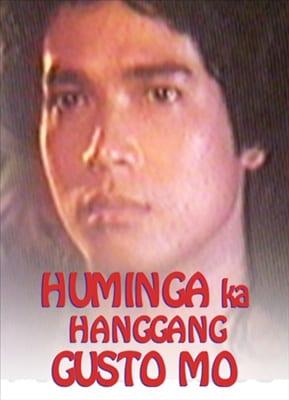 Huminga Ka Hanggang Gusto Mo 19891213