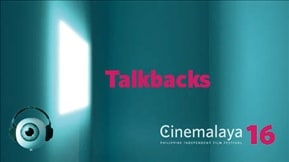 Cinemalaya Talkbacks 20201015