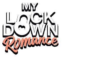 My Lockdown Romance
