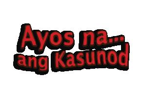 Ayos Na... Ang Kasunod (Restored)