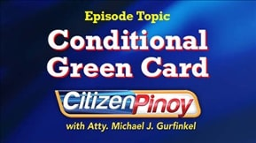 Citizen Pinoy: Conditional Green Card 20210312
