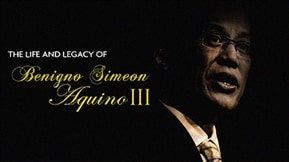 The Life and Legacy of Benigno Aquino III 20210624