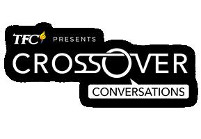 Crossover Conversations