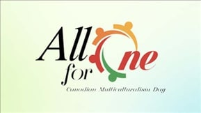 All For One Canadian Multiculturalism Day 20200628