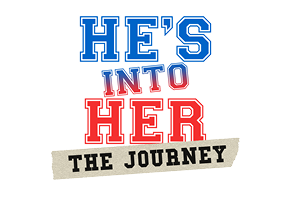 He's Into Her: The Journey