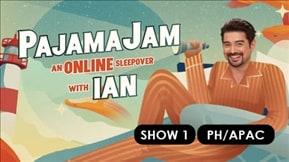 PajamaJam: An Online Sleepover with Ian Show 1