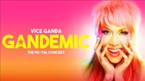 GANDEMIC VICE GANDA: THE VG-TAL CONCERT -  The Repeat