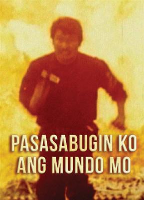 Pasasabugin Ko Ang Mundo Mo 20000719