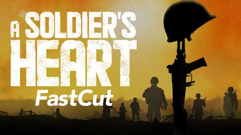A Soldier's Heart Fast Cut